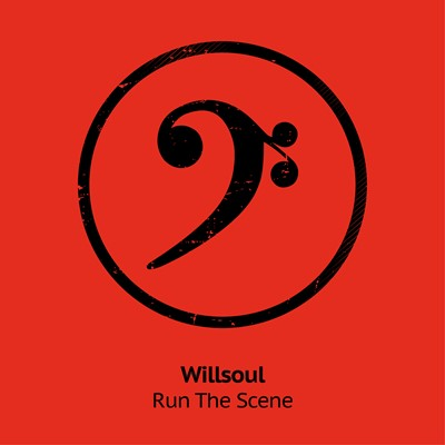 Willsoul - Run The Scene